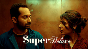 'Super Deluxe' on Netflix: Redefining South Indian cinema